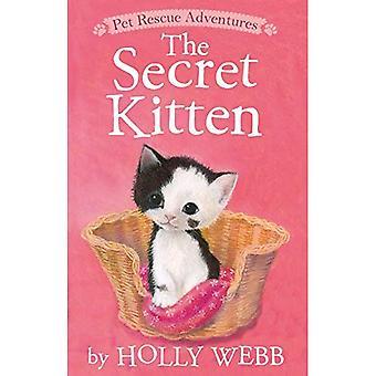 Le chaton Secret (aventures de sauvetage pour animaux de compagnie)