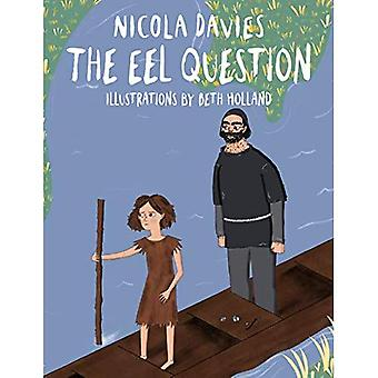 The Eel Question (Shadows & Light)