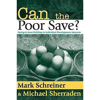 Possono i poveri risparmi risparmio e Asset Building in sviluppo individuale conti da Mark & Schreiner
