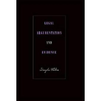 Juristische Argumentation und Beweise von Walton & Douglas N.