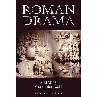 Roman Drama by Manuwald & Gesine