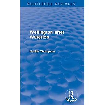 Wellington nach Waterloo von Thompson & Neville