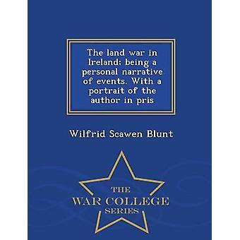 Mark kriget i Irland är en berättelse om händelser. Med ett porträtt av författaren i pris War College-serien av Blunt & Wilfrid Scawen