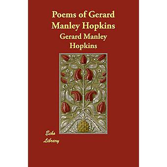 Poems of Gerard Manley Hopkins by Manley Hopkins & Gerard