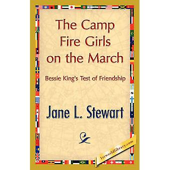 The Camp Fire Girls on the March by Jane L. Stewart & L. Stewart