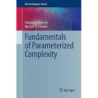 Grondbeginselen van de complexiteit geparametriseerd door Rodney G Downey