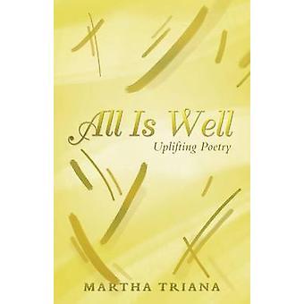 Alles ist gut, erhebende Poesie von Triana & Martha