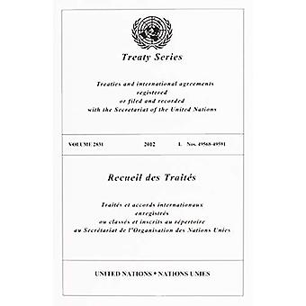 Treaty Series 2831 (English/French Edition) by Treaty Series 2831 (En