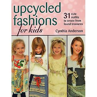 Upcycled Fashions for Kids - 31 Cute Outfits to Create from Found Trea