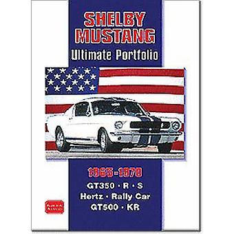 Shelby Mustang Ultimate Portfolio 1965-1970 by R. M. Clarke - 9781855