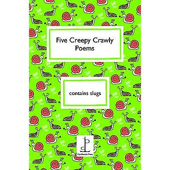 Five Creepy Crawly Poems by Ruth Green - 9781907598210 Book