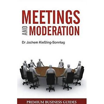 Meetings & Moderation by Jochem Kiebling Sonnatag - 9788131908549