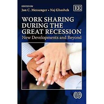 Work Sharing During the Great Recession - New Developments and Beyond