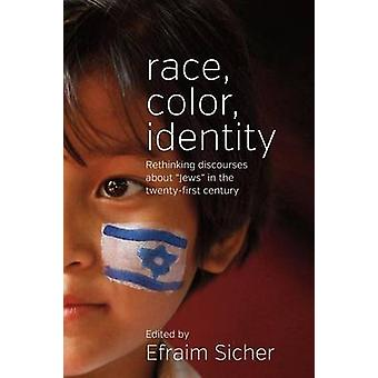 Race Color Identity by Efraim Sicher