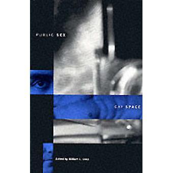 Espacio público Sexo/Gay por William L. Leap - libro 9780231106917