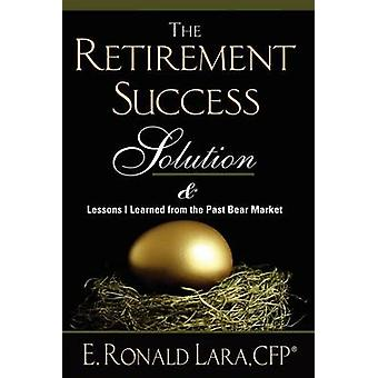 The Retirement Success Solution por Lara e Ronald