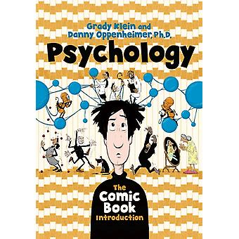 Psychology The Comic Book Introduction by Danny Oppenheimer