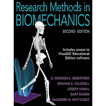 Research Methods in Biomechanics by D G Robertson