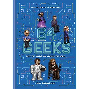 64 Geeks by Chas NewkeyBurden