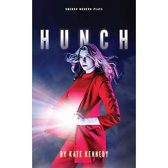 Hunch by Kate Kennedy