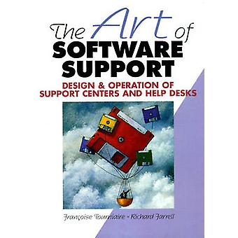 The Art of Software Support by Tourniaire & Francoise