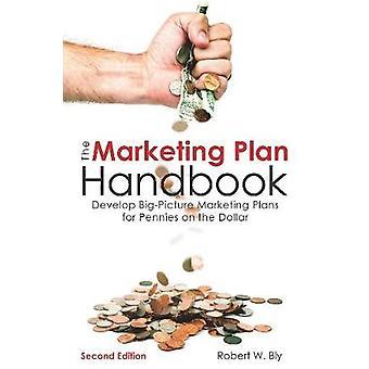 The Marketing Plan Handbook by Bly & Robert W.