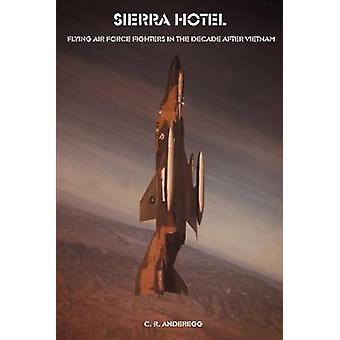 Sierra Hotel by Anderegg & C. R.