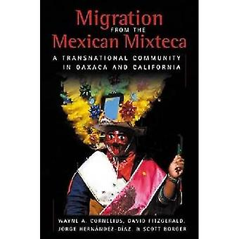 Migration de la Mixteca mexicaine : une communauté transnationale à Oaxaca et en Californie (Ccis Anthologies)
