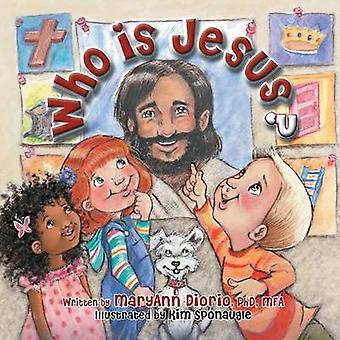 Who Is Jesus by Diorio & MaryAnn