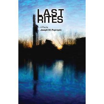 Last Rites by Paprzycki & Joseph M.