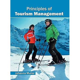 Principles of Tourism Management by Muller & Johanna
