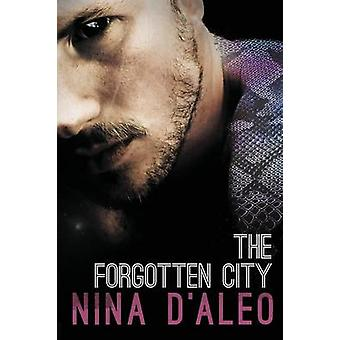 The Forgotten City The Demon War Chronicles 2 by DAleo & Nina