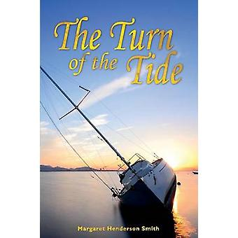 The Turn of the Tide by Henderson Smith & Margaret