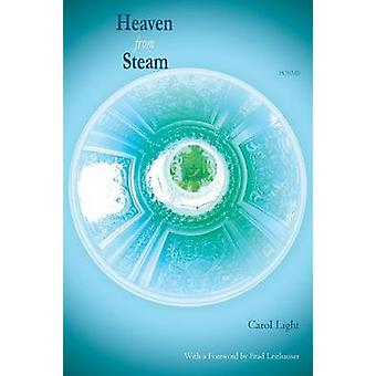 Heaven from Steam Poems von Light & Carol