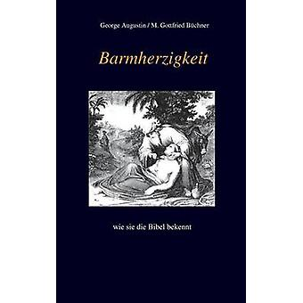 Barmherzigkeit by Augustin & George