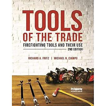 Tools of the Trade: Firefighting Tools and Their Use