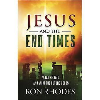 Gesù e i tempi finali - Quello che ha detto... e ciò che il futuro trattiene