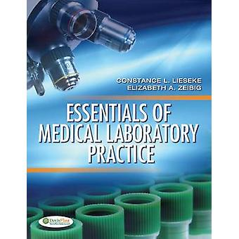 Essentials of Medical Laboratory Practice by Lieseke - Constance Lies