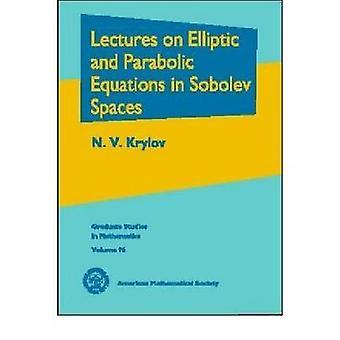 Lezioni sulle equazioni ellittiche e paraboliche negli spazi di Sobolev di N.