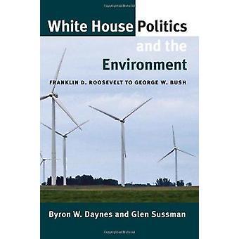 Politique de la maison blanche et de l'environnement - Roosevelt à Ge
