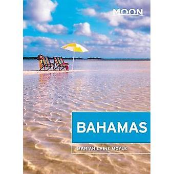Moon Bahamas (First Edition) by Mariah Laine Moyle - 9781640493223 Bo