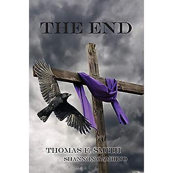 The End by Thomas F. Smith - 9781786235657 Book