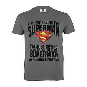 DC Comics Superman I'm nur Sagen Männer's T-Shirt | Offizielles Merchandise