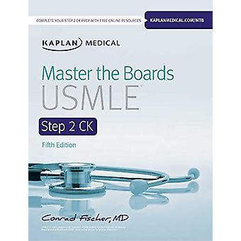 Master the Boards USMLE Step 2 CK by Conrad Fischer - 9781506235943 B
