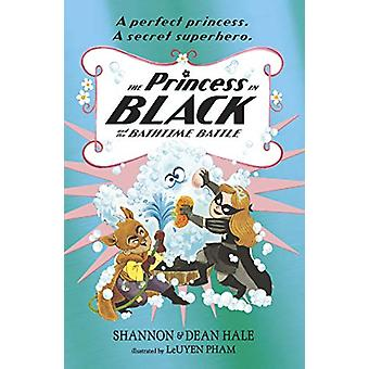The Princess in Black and the Bathtime Battle by Shannon Hale - 97814