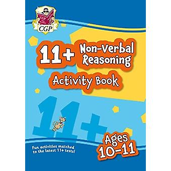 New 11 Activity Book NonVerbal Reasoning  Ages 1011 by Books & CGP
