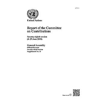 Report of the Committee on� Contributions: Seventy-eighth Session (4-29� June 2018) (Report of the� Committee on Contributions)