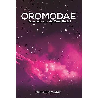 Oromodae by Ahmad & Natheer