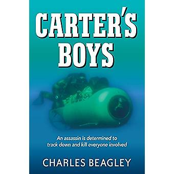 Carter's Boys - An Assassin Is Determined to Track Down and Kill Every