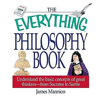 The Everything Philosophy Book by James Mannion - 9781580626446 Book